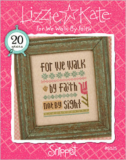 S125 For We Walk by Faith Snippet -- Click to see our finished model